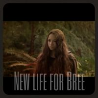 New life of bree - 2. kapitola