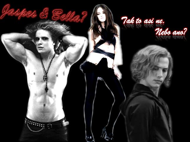 Jasper a Bella? Tak to asi ne. Nebo ano?