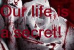 Our life is a secret! - Prolog