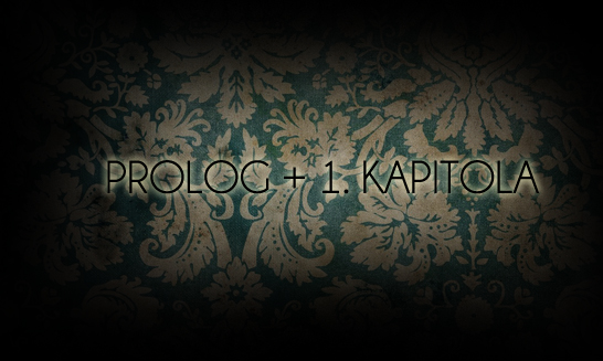 Prolog + 1. kapitola